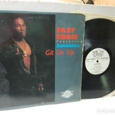 Discos de vinilo: DISCO 33 EPS 1/3 -FAST EDDIE-GIT ON UP- EN FUNDA ORIGINAL 1989. Lote 244642050