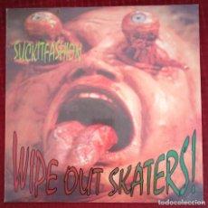 Discos de vinilo: WIPE OUT SKATERS SUCKITFASHION LP HARD CORE. Lote 244642605