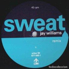 Discos de vinilo: JAY WILLIAMS – SWEAT (REMIX). Lote 244642655