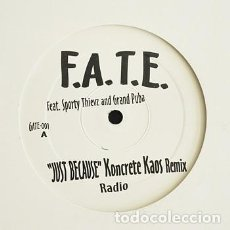 Discos de vinilo: F.A.T.E. FEAT. SPORTY THIEVZ AND GRAND PUBA ‎– JUST BECAUSE. Lote 244643485