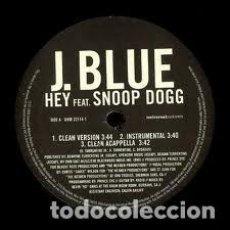 Discos de vinilo: J. BLUE FEAT. SNOOP DOGG ‎– HEY. Lote 244645035