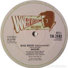 Discos de vinilo: WHAM! – BAD BOYS. Lote 244645835