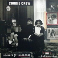 Discos de vinilo: COOKIE CREW ‎– SECRETS (OF SUCCESS). Lote 244646005