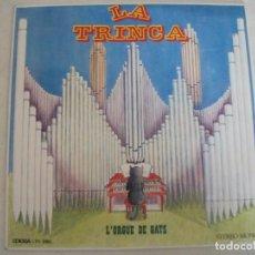 Discos de vinilo: EP DE LA TRINCA, L´ORGUE DE GATS (1971, 4 TEMAS), EDICION ESPECIAL PARA LA CAIXA D´ESTALVIS LAIETANA. Lote 244646135