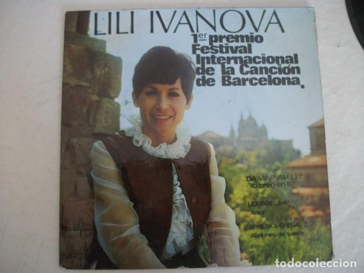 EP DE LILI IVANOVA , YO CREO EN TI / AMOR / ABRIL MES DE SUERTE (AÑO 1968), VER FOTOS (Música - Discos de Vinilo - EPs - Otros Festivales de la Canción)