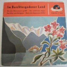 Discos de vinilo: EP IM BERCHTESGADENER LAND (20 206 EPH), GESCHWISTER FAHRNBERGER Y OTROS, VER FOTOS. Lote 244650100