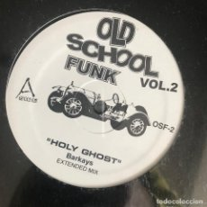 Discos de vinilo: VV.AA. - OLD SCHOOL FUNK VOL. 2 - 12'' MAXISINGLE NUEVO - BAR-KAYS, WRECKS N EFFECT, FREDDIE JACKSON. Lote 244650530