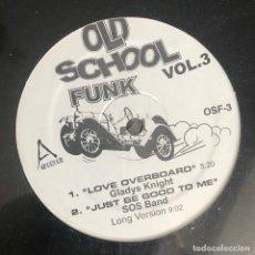 Discos de vinilo: VV.AA. - OLD SCHOOL FUNK VOL. 3 - 12'' MAXISINGLE NUEVO - GLADYS KNIGHT, SOS BAND, GEORGE CLINTON. Lote 244650750