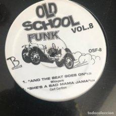 Discos de vinilo: VV.AA. - OLD SCHOOL FUNK VOL. 8 - 12'' MAXISINGLE NUEVO - CHIC, WHISPERS, CARL CARLTON. Lote 244652380