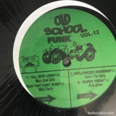 Discos de vinilo: VV.AA. - OLD SCHOOL FUNK VOL. 12 - 12'' MAXISINGLE NUEVO - MARY JANE GIRLS, WILD CHERRY, RICK JAMES. Lote 244653315