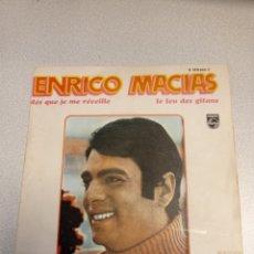 Discos de vinilo: ENRICO MACIAS - DES QUE JE ME REVEILLE / LE FEU DES GITANS - SINGLE PHILIPS 1968. Lote 244653880