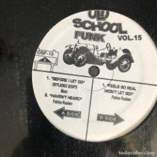Discos de vinilo: VV.AA. - OLD SCHOOL FUNK VOL. 15 - 12'' MAXISINGLE NUEVO - PATRICE RUSHEN, MAZE. Lote 244654415