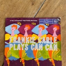 Discos de vinilo: SINGLE EP FRANKIE CARLE PLAYS CAN CAN. Lote 244656765