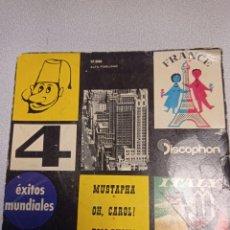 Discos de vinilo: 4 EXITOS MUNDIALES- MUSTAPHA--OH CAROL- TOM PILLIBI -ADIOS TRISTEZA -1960. Lote 244657435
