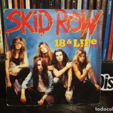 Discos de vinilo: SKID ROW - 18 & LIFE. Lote 244665780
