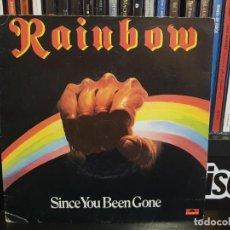 Discos de vinilo: RAINBOW - SINCE YOU BEEN GONE. Lote 244668685