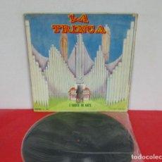 Discos de vinilo: LA TRINCA - L'ORGUE DE GATS L´ORGUE -LP- EDIGSA 1971 SPAIN CPS 280 CON LETRAS. Lote 244672745