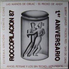 Discos de vinilo: ROCCOPILACION ´87.1º ANIVERSARIO.LAS MANOS DE ORLAC-EL PECHO DE ANDY-COMITE CISNE.PETISME..RARO...EX. Lote 244673160