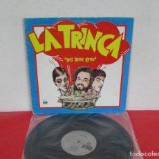 Discos de vinilo: LA TRINCA - PEL BROC GROS - LP - ARIOLA 1979 SPAIN 200.705-I GATEFOLD LETRAS - VINILO EXCELENTE. Lote 244676630