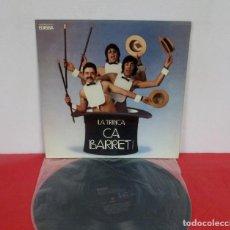 Discos de vinilo: LA TRINCA - CA BARRET ! - LP - EDIGSA 1973 SPAIN CPS 286 LP. Lote 244678190