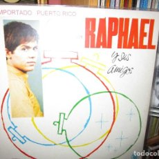 Discos de vinilo: NAVIDADES CON RAPHAEL Y SUS AMIGOS VER LOS TEMAS QUE CANTA RAPHAEL ( PUERTO RICO ). Lote 244694535