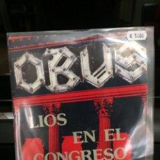 Discos de vinilo: OBUS. SINGLE. LÍOS EN EL CONGRESO.. Lote 244700560
