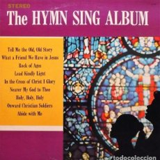 Discos de vinilo: THE LIGHT OF FAITH CHOIR - THE HYMN SING ALBUM (LP, ALBUM). Lote 244702690