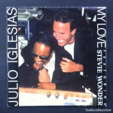 Discos de vinilo: JULIO IGLESIA FEATURING STEVIE WONDER - MY LOVE / WORDS AND MUSIC - SINGLE 1988 - CBS. Lote 244709360