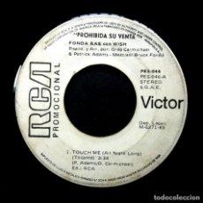 Discos de vinilo: FONDA RAE CON WISH - TOUCH ME (ALL NIGHT LONG) - SINGLE PROMOCIONAL 1985 - RCA. Lote 244710170
