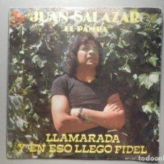 Discos de vinilo: VINILO SENCILLO - JUAN SALAZAR, EL PAMPA - LAMARADA, Y CON ESO LLEGÓ FIDEL - MACIMSA 1978 CHUNGUITOS. Lote 244710735