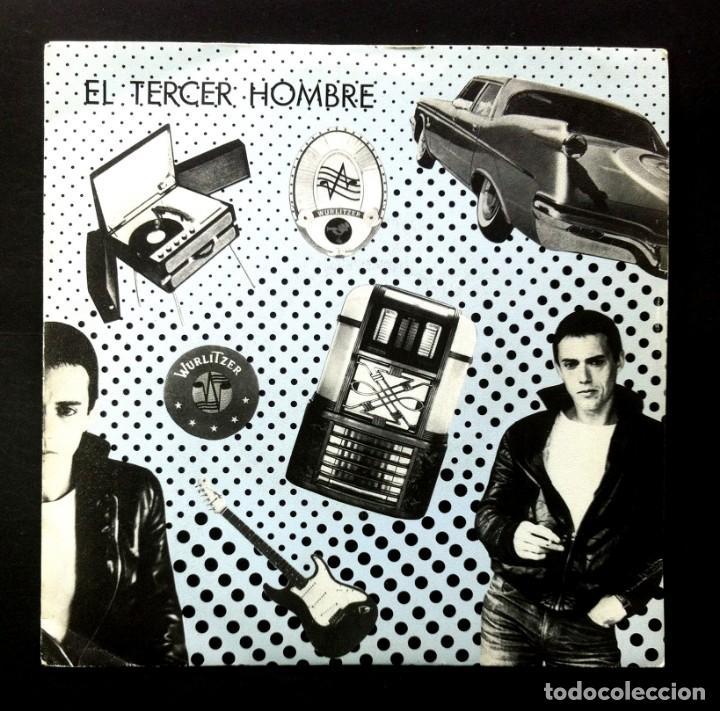 EL TERCER HOMBRE - MELODÍAS DE WURLITZER / AL CAER LA NOCHE - SINGLE 1986 - LA ROSA (Música - Discos - Singles Vinilo - Grupos Españoles de los 70 y 80)