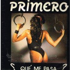 Discos de vinilo: PRIMERO - QUE ME PASA - MAXI SINGLE 1988 - ED. ESPAÑA. Lote 244719975