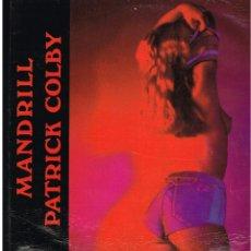 Discos de vinilo: PATRICK COLBY - MANDRILL - MAXI SINGLE 1986 - ED. ESPAÑA. Lote 244726380