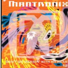 Discos de vinilo: MANTRONIX - DON'T GO MESSIN' WITH HEART - MAXI SINGLE 199. Lote 244733160