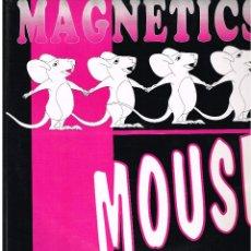 Discos de vinilo: MAGNETICS - MOUSE - MAXI SINGLE 1994 - ED. ESPAÑA. Lote 244733760