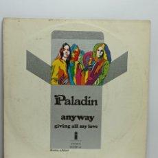 Discos de vinilo: PALADIN, ANYWAY (ISLAND 1971). Lote 244736790