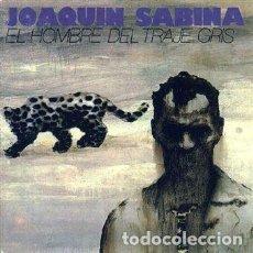 Discos de vinilo: JOAQUIN SABINA. EL HOMBRE DEL TRAJE GRIS (LP). Lote 244739725