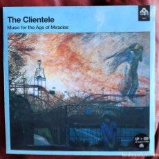 Discos de vinilo: THE CLIENTELE - MUSIC FOR THE AGE OF MIRACLES LP+CD. Lote 244740260