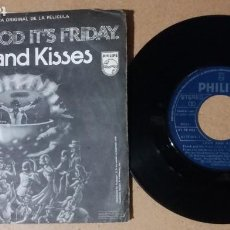 Discos de vinilo: LOVE AND KISSES / THANK GOD IT'S FRIDAY / SINGLE 7 PULGADAS. Lote 244740840