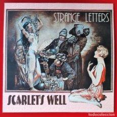 Discos de vinilo: SCARLET´S WELL - STRANGE LETTERS LP. Lote 244741725