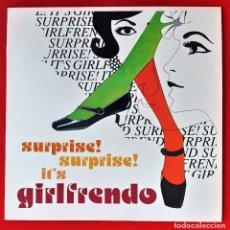 Discos de vinilo: GIRLFRENDO - SURPRISE! SURPRISE! IT'S GIRLFRENDO LP. Lote 244742190