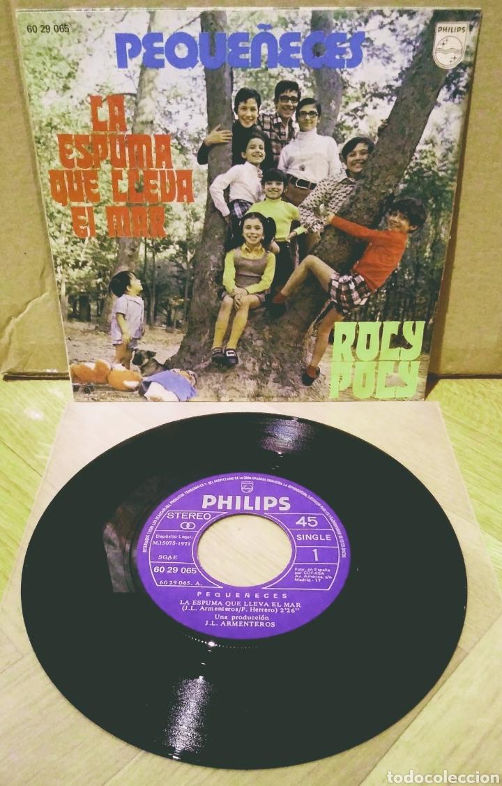 Discos de vinilo: PEQUEÑECES - LA ESPUMA QUE LLEVA EL MAR / ROLY POLY SG Philips 1971 - Foto 2 - 244748575