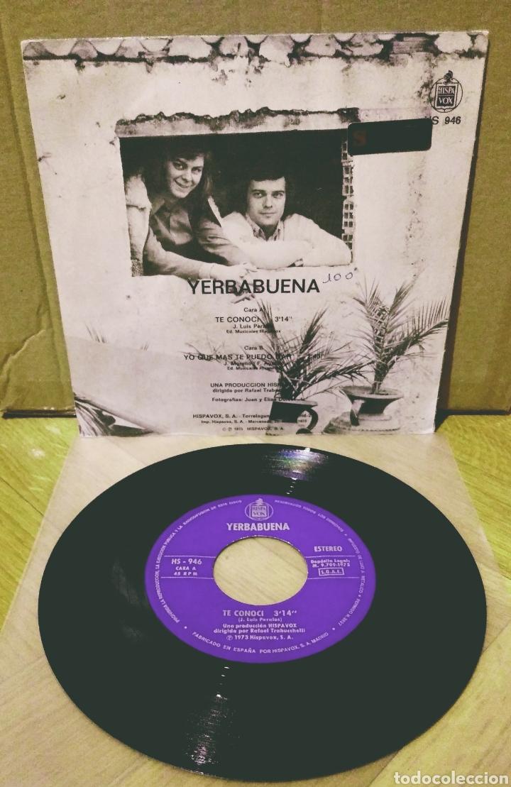Discos de vinilo: YERBABUENA - TE CONOCÍ / YO QUÉ MÁS TE PUEDO DAR SG Hispavox 1973 - Foto 2 - 244751595