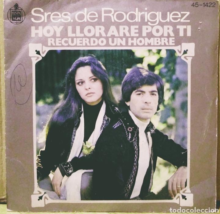 SRES. DE RODRÍGUEZ - HOY LLORARÉ POR TI / RECUERDO UN HOMBRE SG HISPAVOX 1976 (Música - Discos - Singles Vinilo - Grupos Españoles de los 70 y 80)
