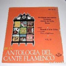 Discos de vinilo: DE LA ANTOLOGÍA DEL ARTE FLAMENCO VOL. IV. Lote 244757050