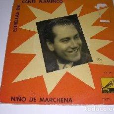 Discos de vinilo: CANTE FLAMENCO - NIÑO DE MARCHENA. Lote 244757500