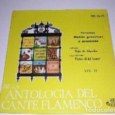 Discos de vinilo: DE LA ANTOLOGÍA DEL ARTE FLAMENCO VOL. VI. Lote 244757600