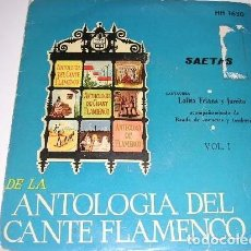 Discos de vinilo: DE LA ANTOLOGÍA DEL ARTE FLAMENCO VOL. I. Lote 244757900