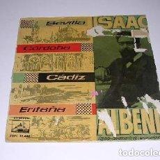 Discos de vinilo: ISAAC ALBENIZ SEVILLA/CÓRDOBA/CÁDIZ/ERITAÑA. Lote 244758060