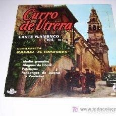 Discos de vinilo: CURRO DE UTRERA CANTE FLAMENCO VOL. 6. Lote 244758175